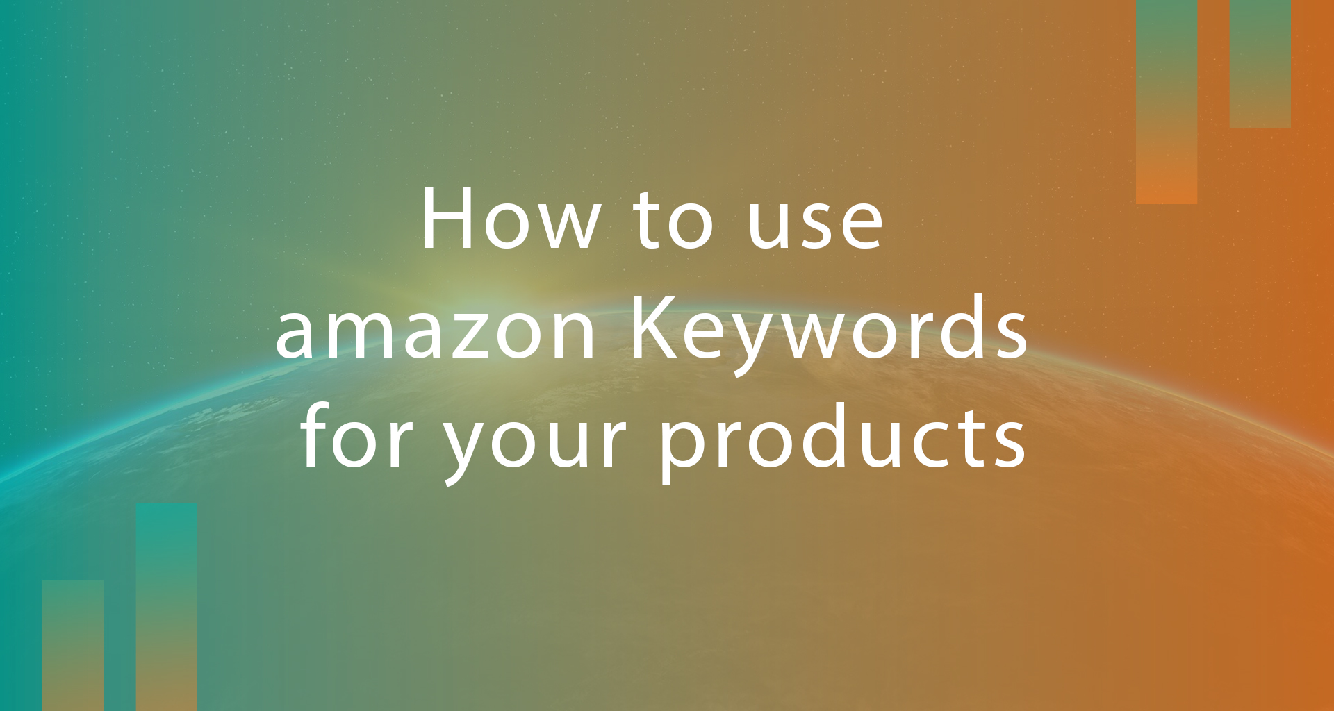How to use amazon Keywords for your products