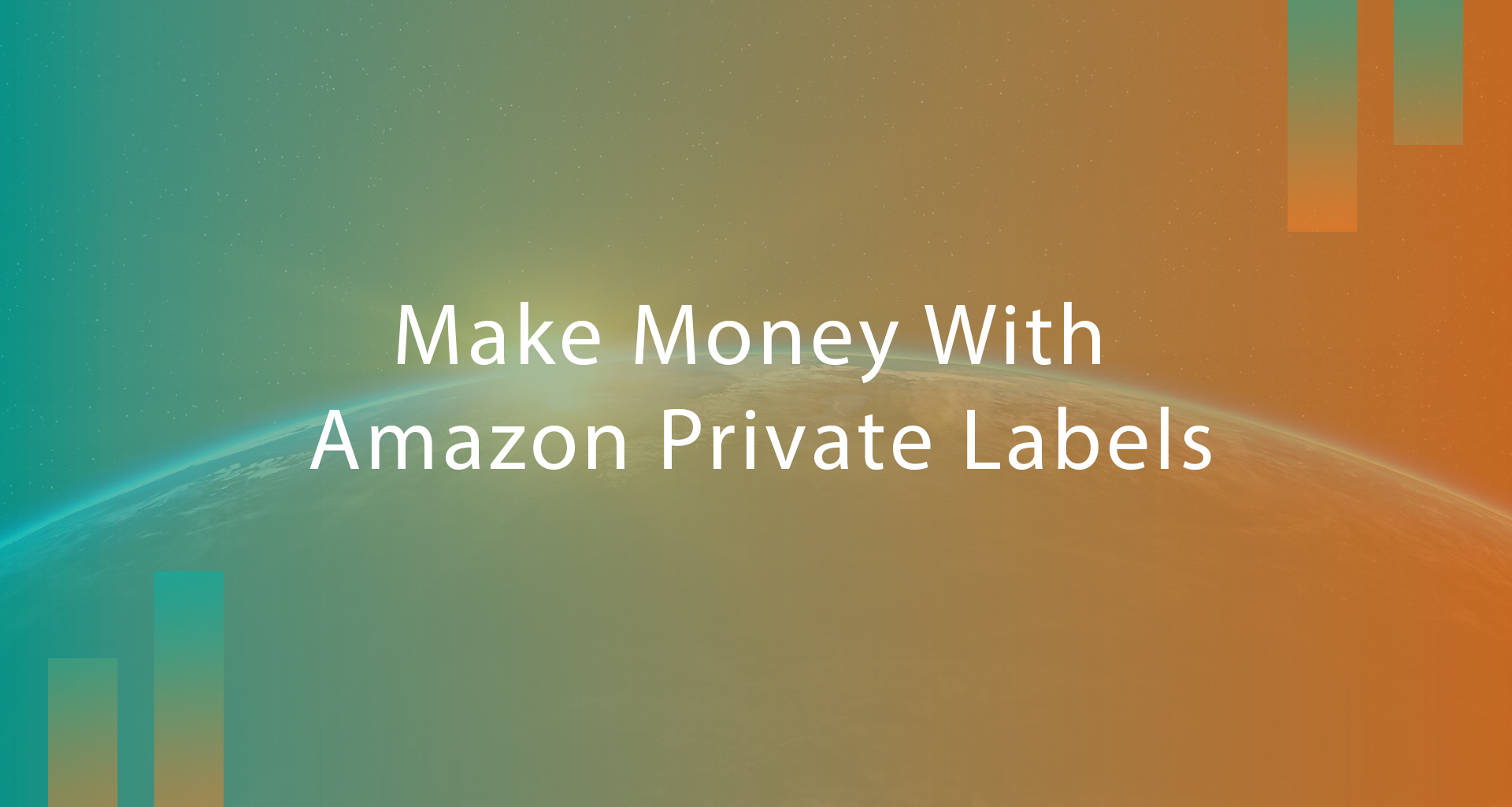 How to make money by Amazon Private label:
