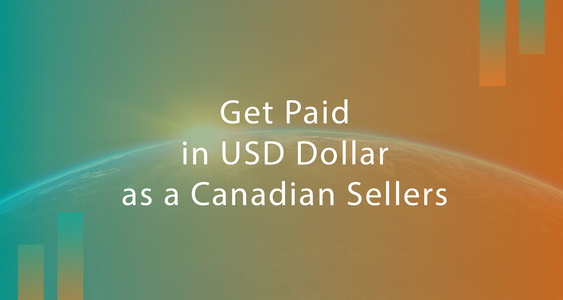 How Canadian Amazon Sellers can get paid in USD? AMZ One Step