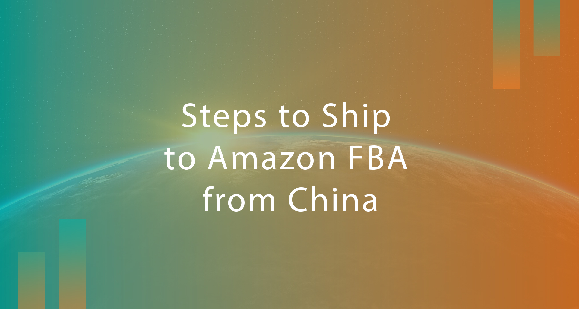 Steps to Ship to Amazon FBA from China