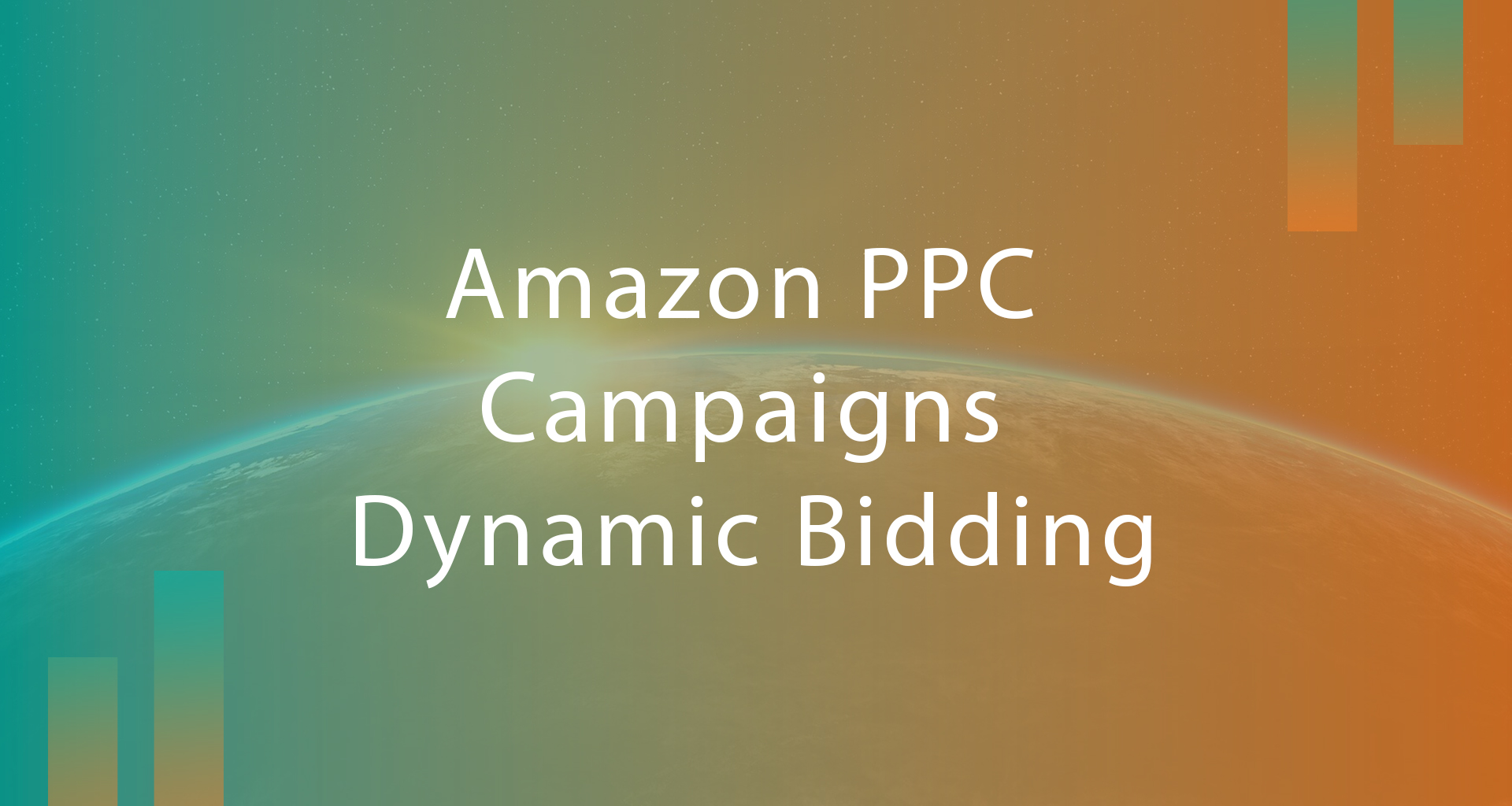 Amazon PPC Campaigns | Dynamic Bidding & Bids Placement – 2020