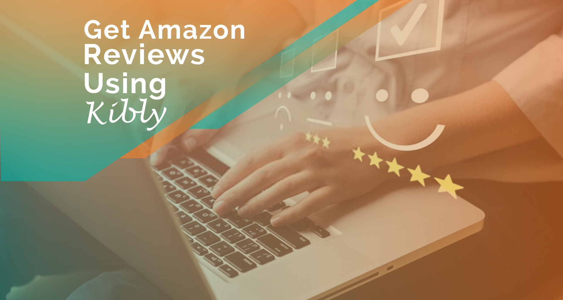 Tool Review Series : Maximizing Reviews on Amazon Using Kibly