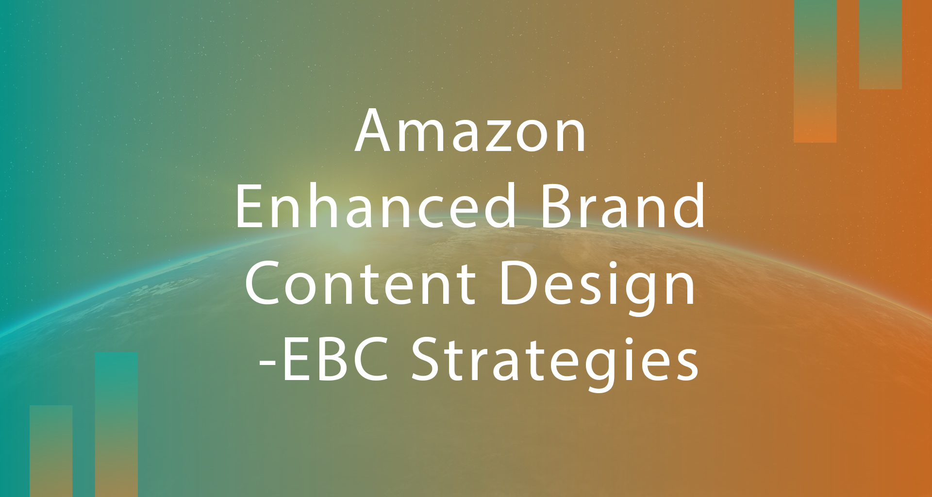 Amazon Enhanced brand content design- EBC strategies