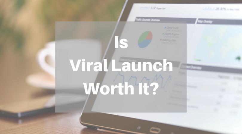 Is Viral Launch Still worth it?