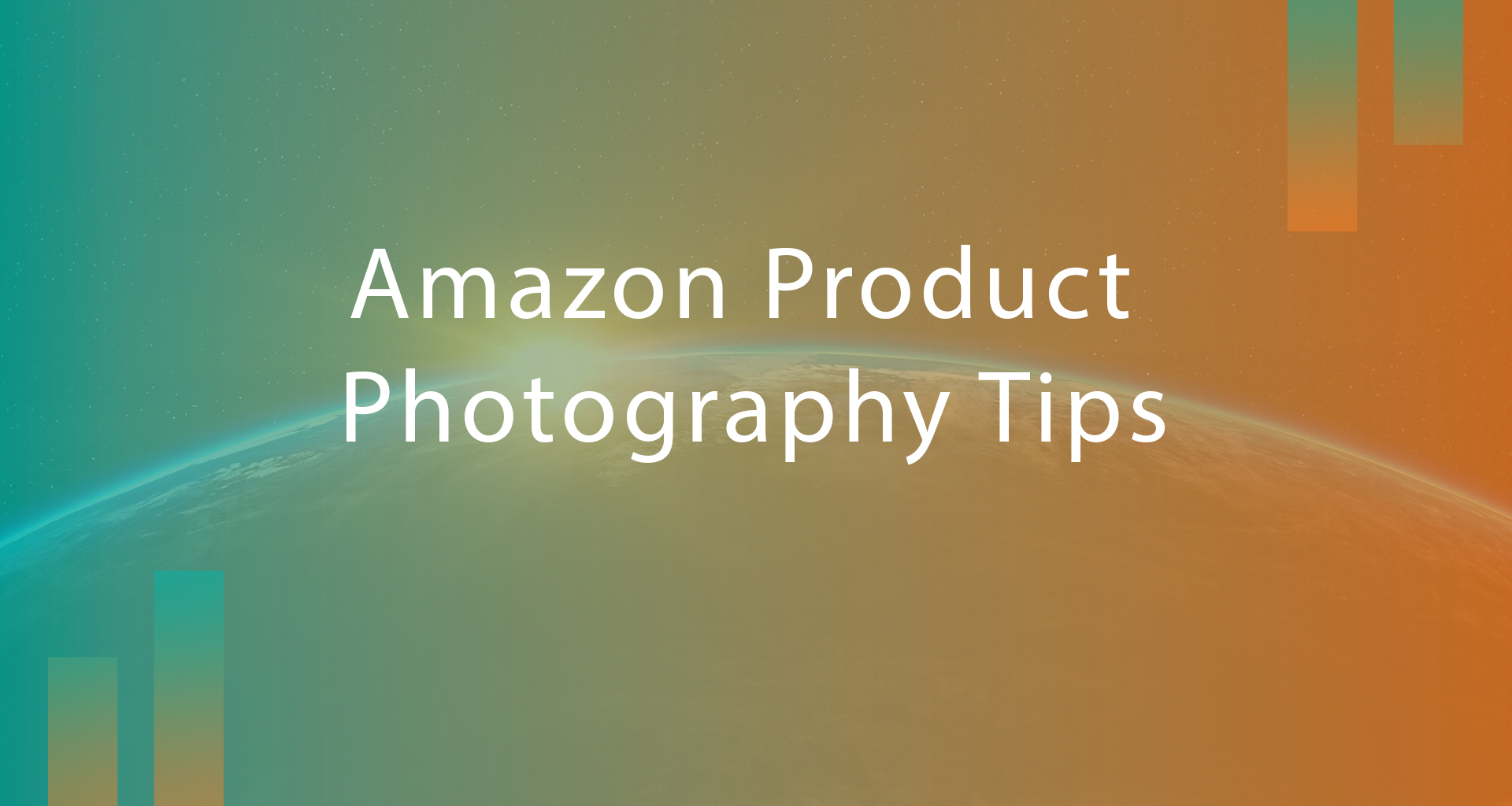 Amazon Product Photography Tips: