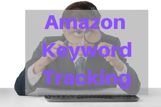 Track Amazon Keywords Ranking