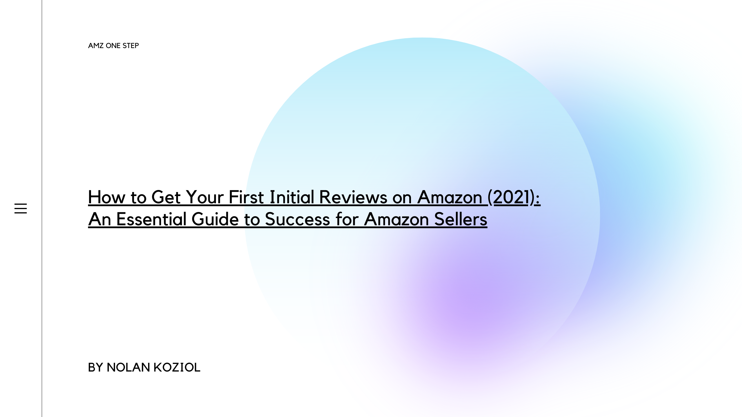 How to Get Your First Initial Reviews on Amazon (2021): An Essential Guide to Success for Amazon Sellers