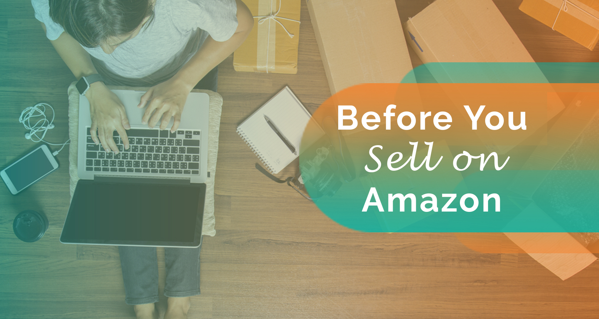 Basics – Before You Start Selling on Amazon
