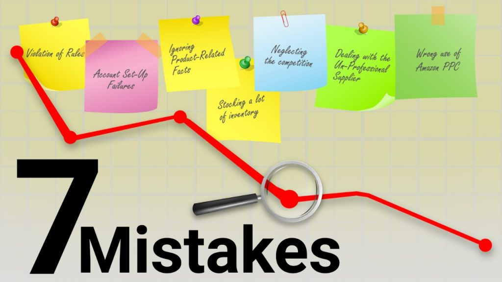 7 Deadly Mistakes to Avoid While Selling on Amazon