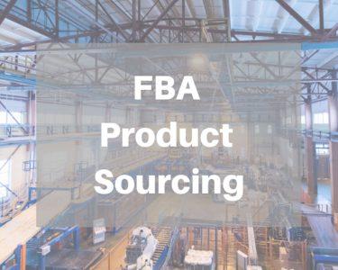 Amazon FBA Product Sourcing
